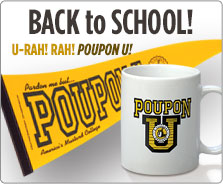 See you on campus with your Poupon U gear!